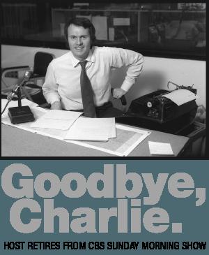 Charles Osgood Leaves CBS-TV Sunday Morning Show